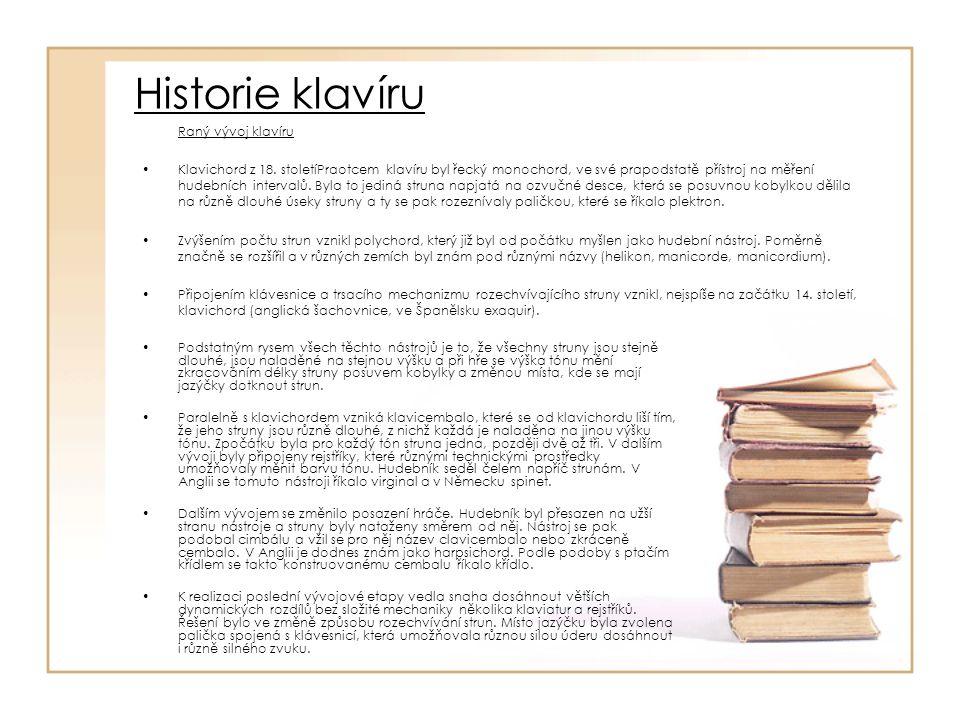 Historie klavíru Raný vývoj klavíru