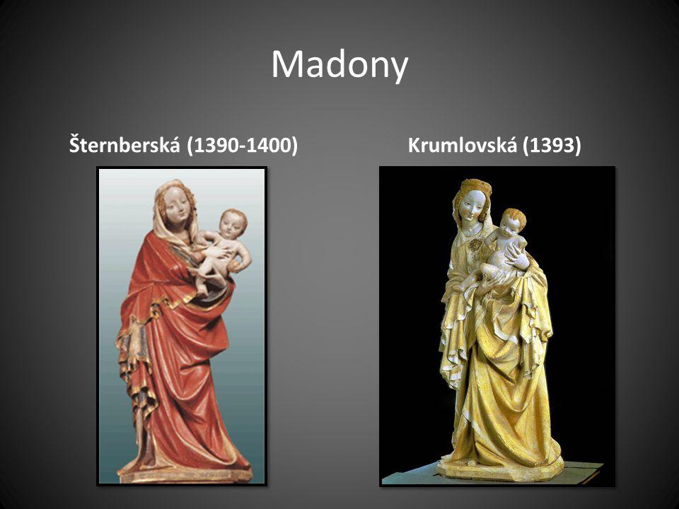 Madony Šternberská (1390-1400) Krumlovská (1393)