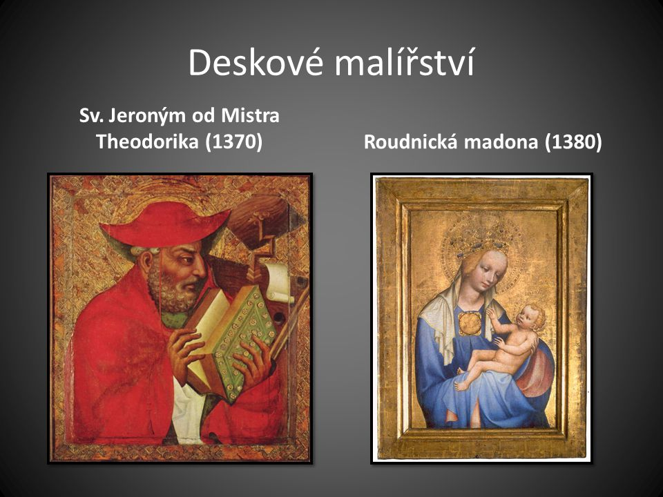 Sv. Jeroným od Mistra Theodorika (1370)