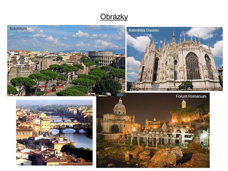 Obrázky Koloseum Katedrála Duomo Forum Romanum