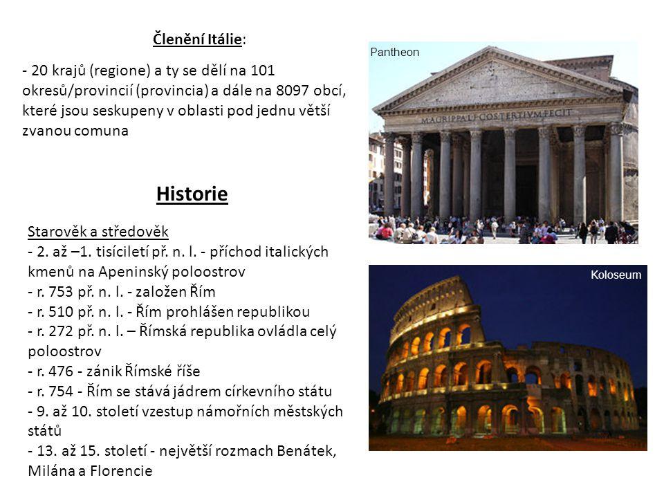Historie Členění Itálie: