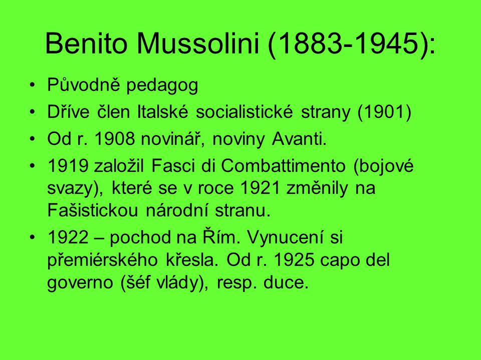 Benito Mussolini (1883-1945): Původně pedagog