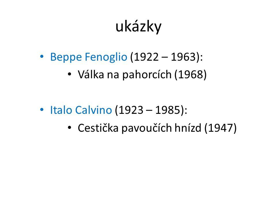 ukázky Beppe Fenoglio (1922 – 1963): Válka na pahorcích (1968)