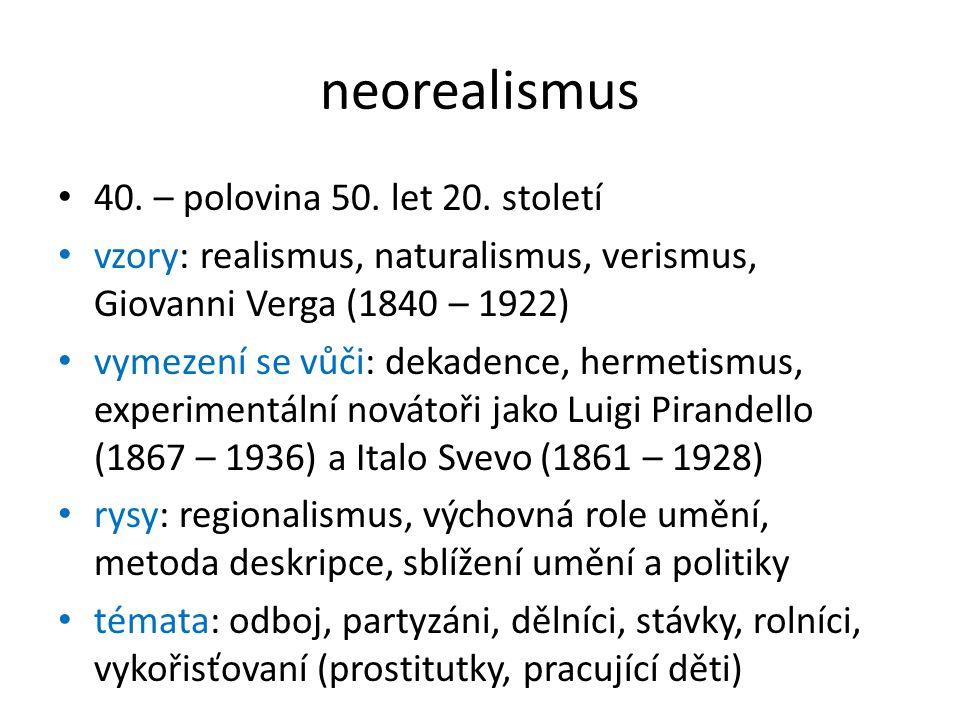 neorealismus 40. – polovina 50. let 20. století