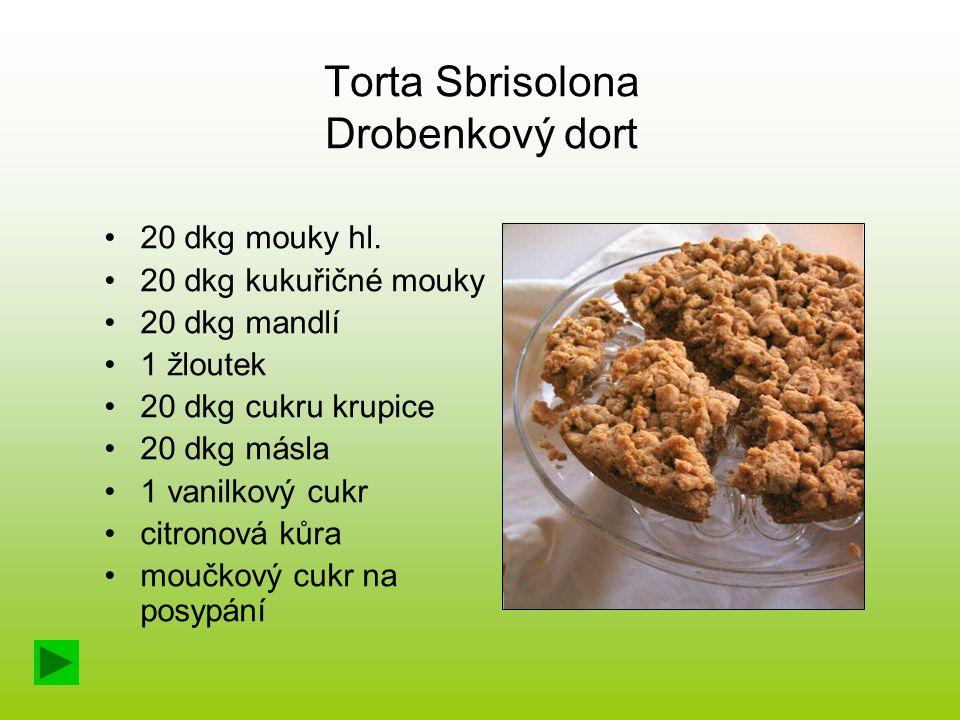 Torta Sbrisolona Drobenkový dort