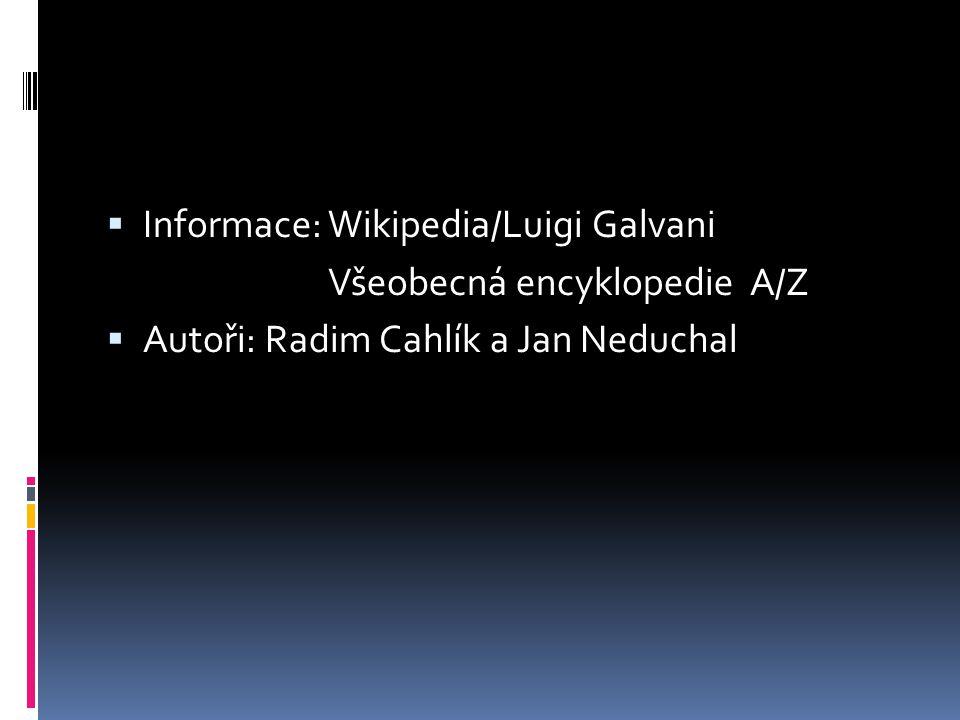 Informace: Wikipedia/Luigi Galvani