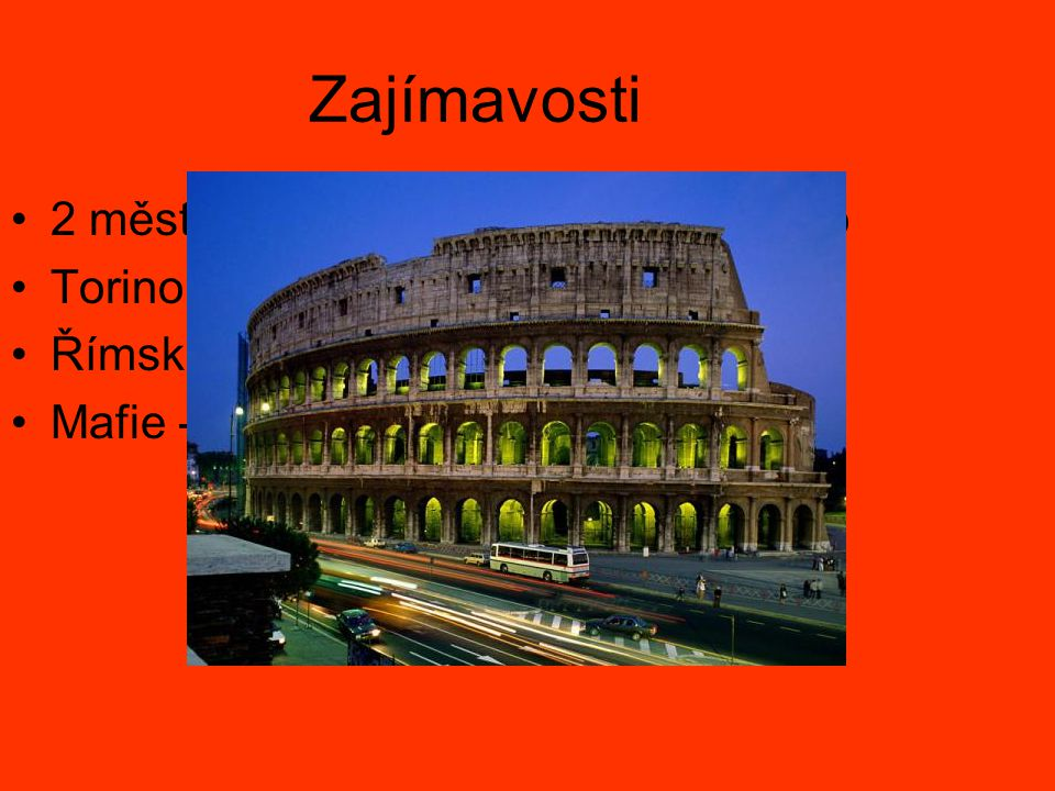 Zajímavosti 2 městské státy – Vatikán, San Marino Torino – ZOH 2006