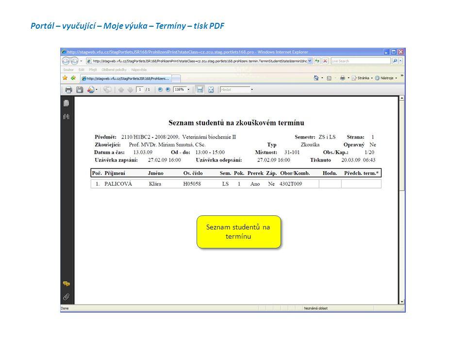 Portál – vyučující – Moje výuka – Termíny – tisk PDF