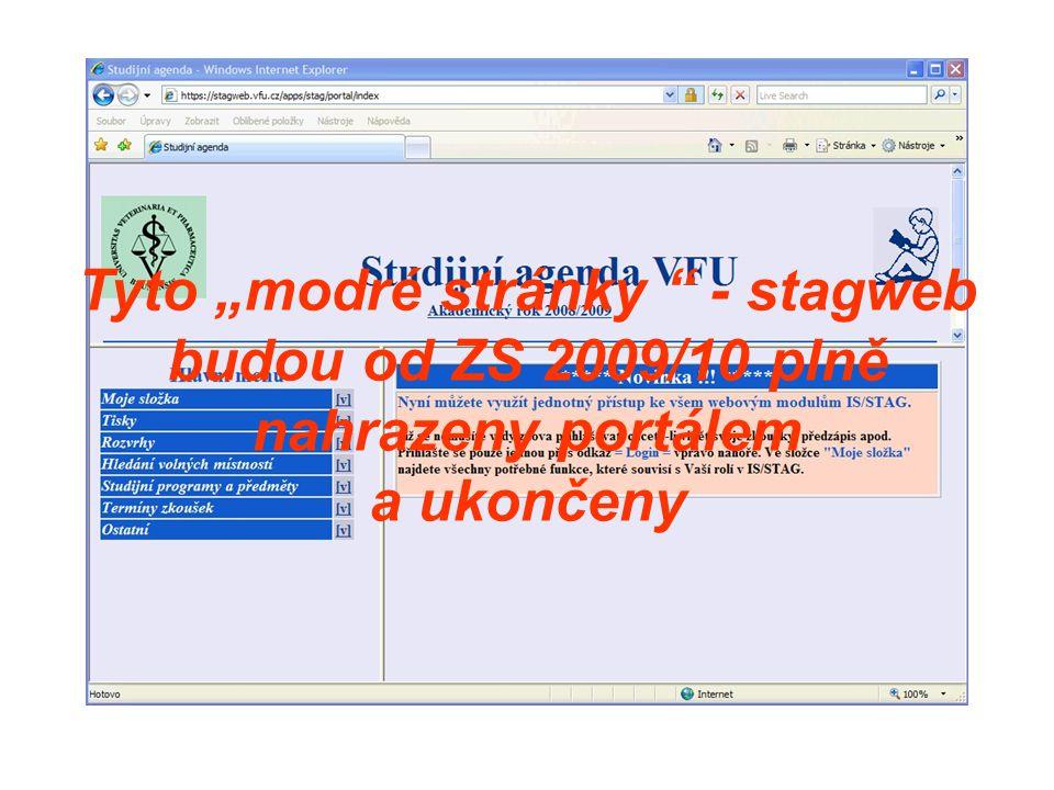 """Tyto """"modré stránky - stagweb budou od ZS 2009/10 plně nahrazeny portálem"""