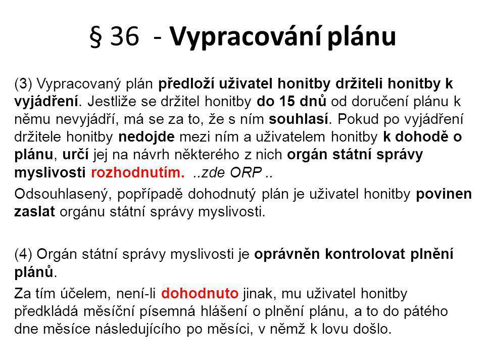 § 36 - Vypracování plánu
