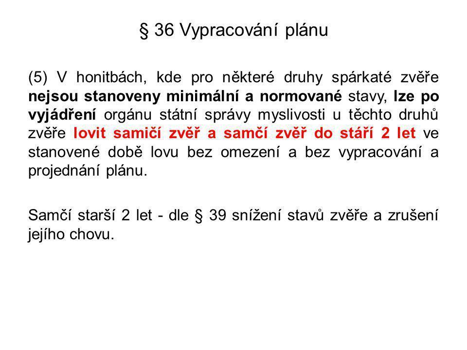 § 36 Vypracování plánu