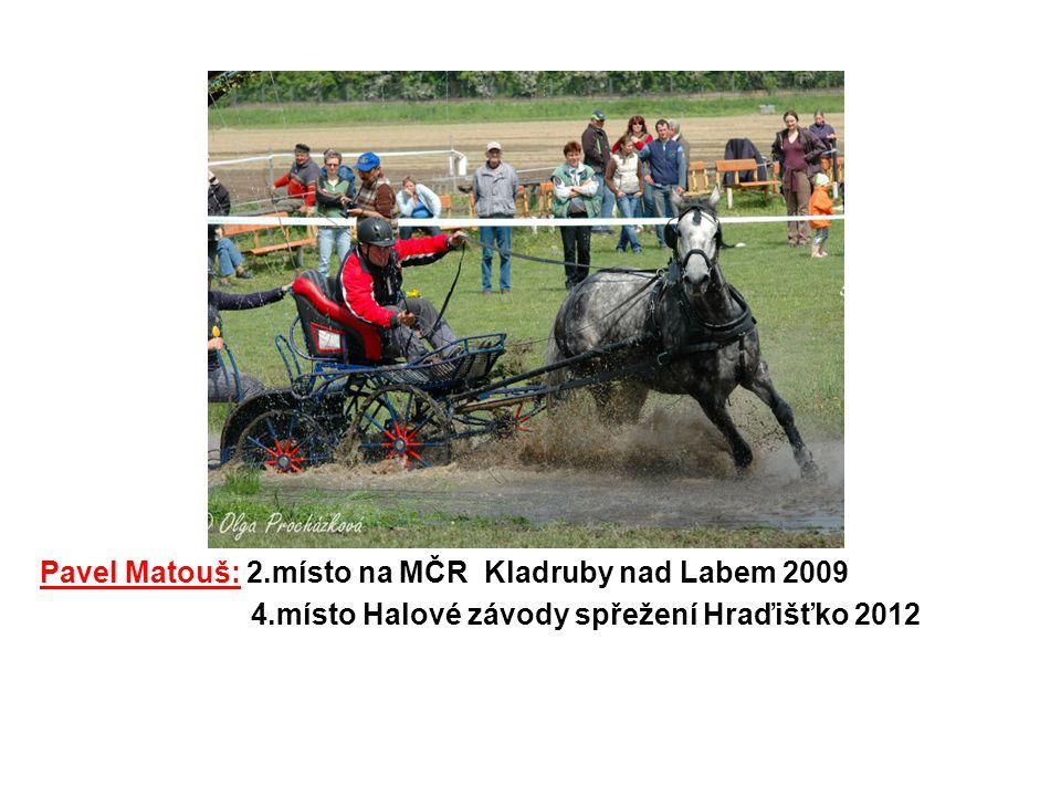 Pavel Matouš: 2.místo na MČR Kladruby nad Labem 2009