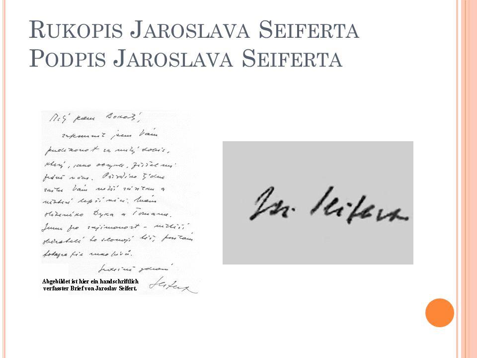 Rukopis Jaroslava Seiferta Podpis Jaroslava Seiferta