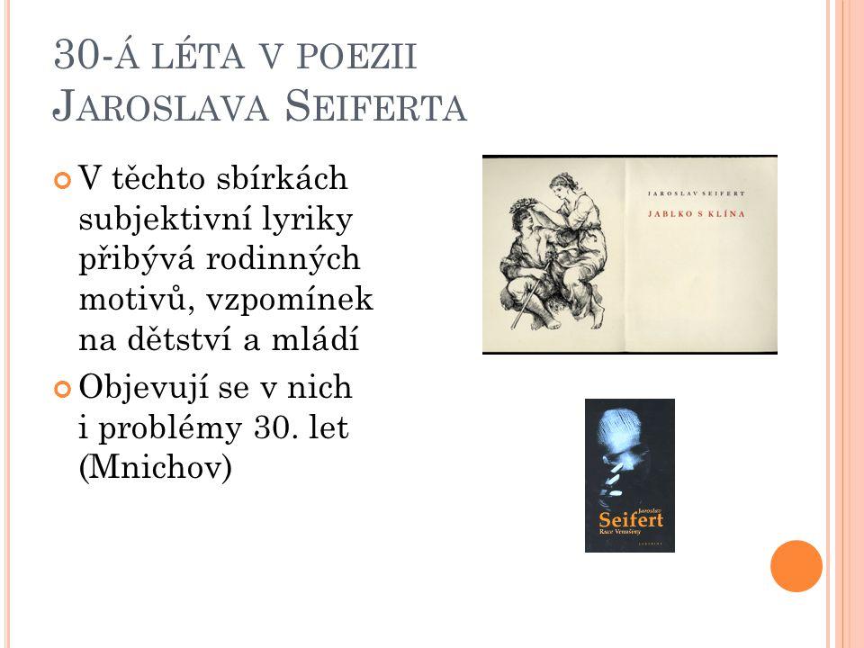 30-á léta v poezii Jaroslava Seiferta