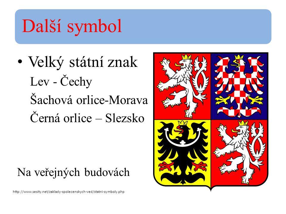 Další symbol Velký státní znak Lev - Čechy Šachová orlice-Morava