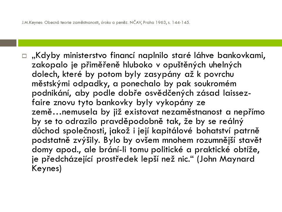 J. M. Keynes: Obecná teorie zaměstnanosti, úroku a peněz