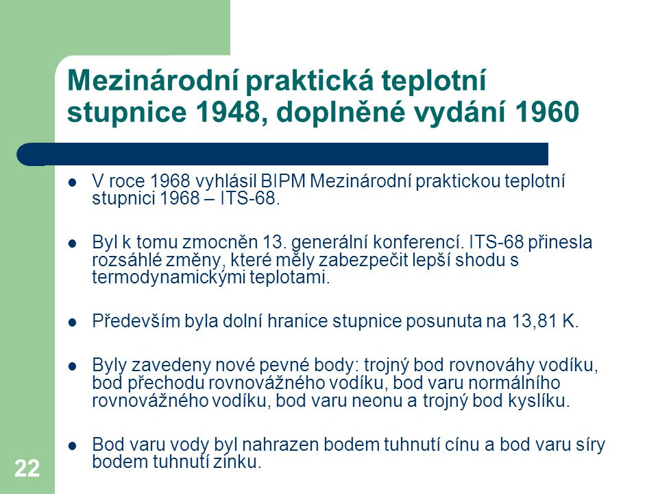 Mezinárodní praktická teplotní stupnice 1948, doplněné vydání 1960