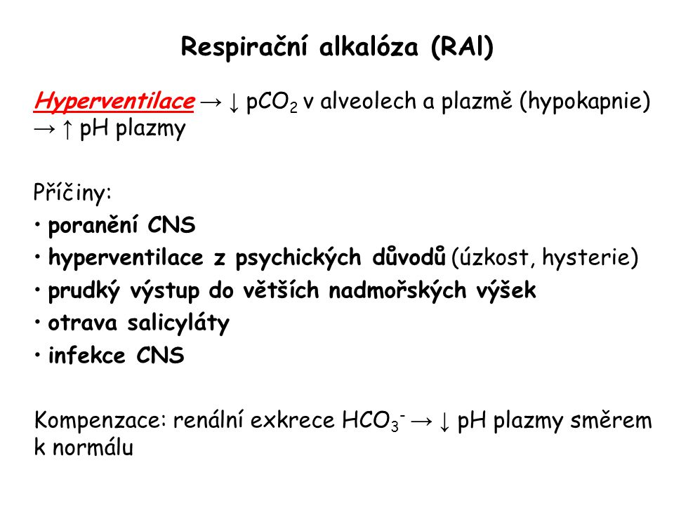 Respirační alkalóza (RAl)