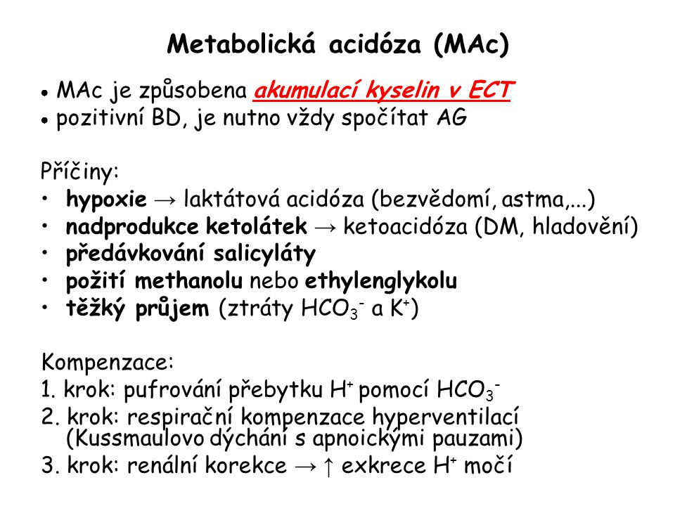 Metabolická acidóza (MAc)