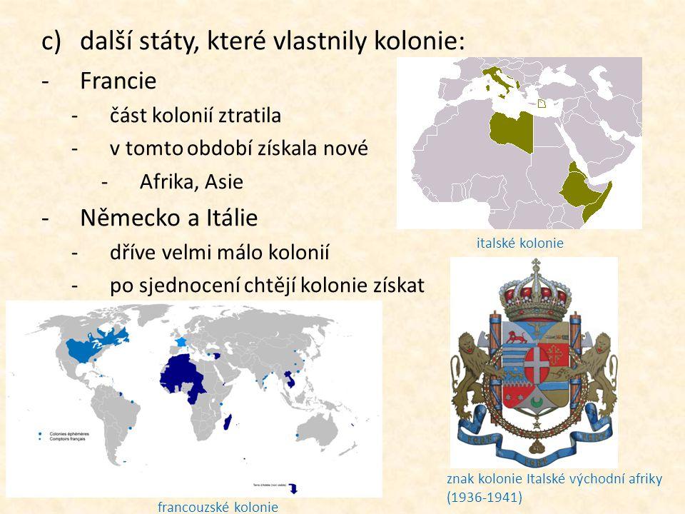 další státy, které vlastnily kolonie: