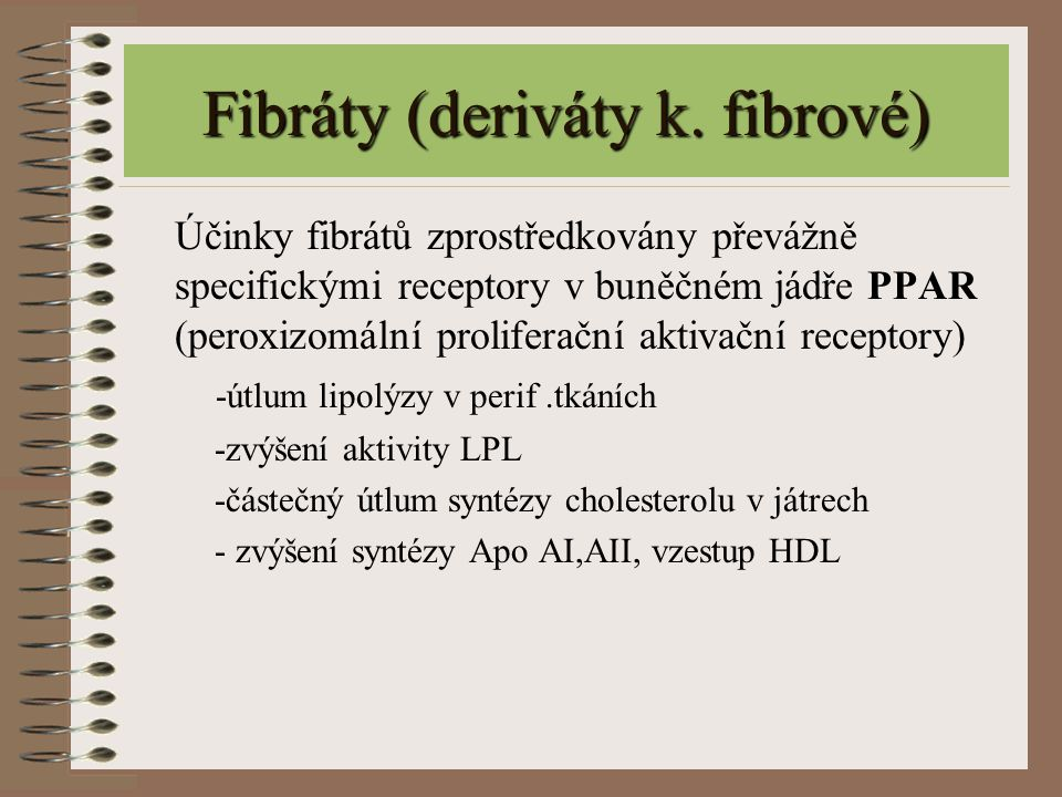Fibráty (deriváty k. fibrové)