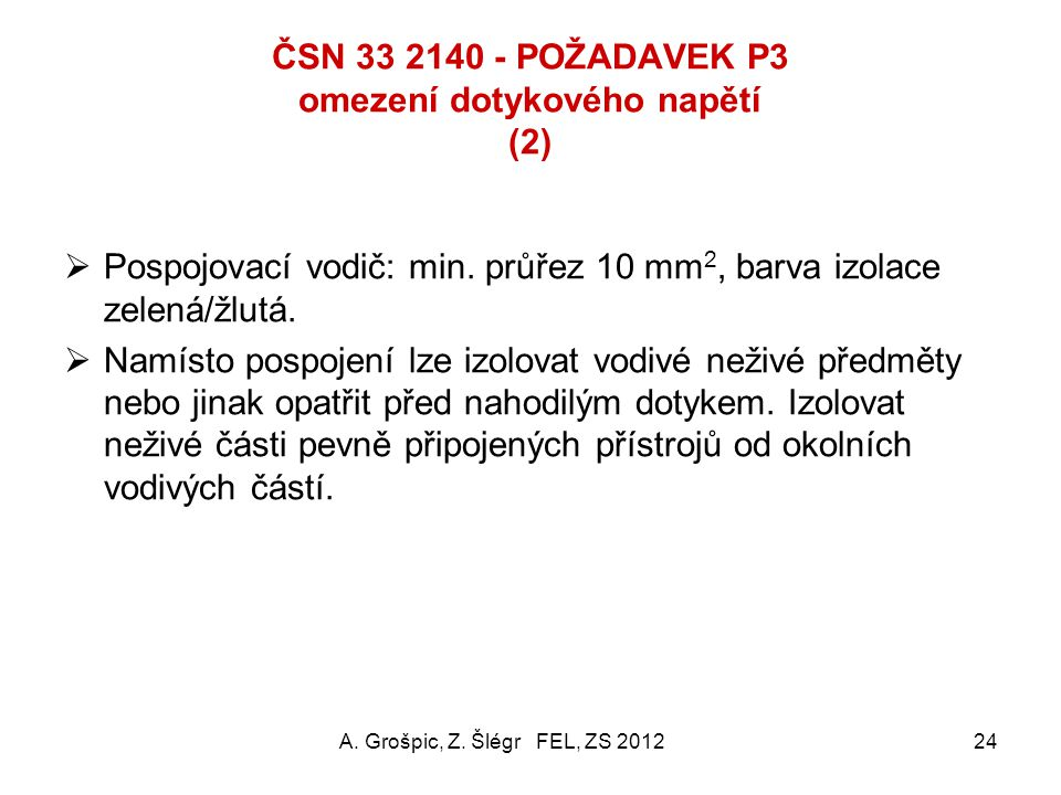ČSN 33 2140 - POŽADAVEK P3 omezení dotykového napětí (2)