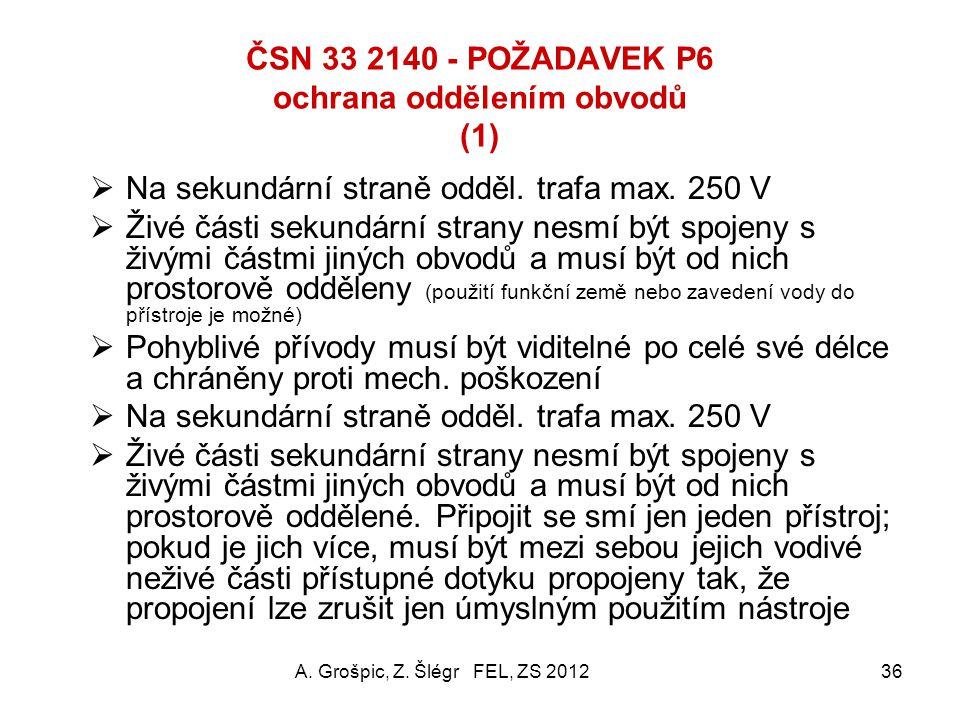 ČSN 33 2140 - POŽADAVEK P6 ochrana oddělením obvodů (1)