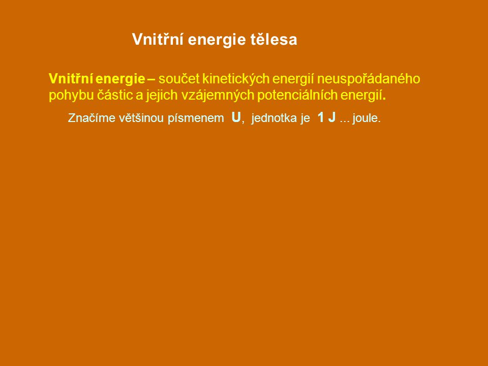 Vnitřní energie tělesa