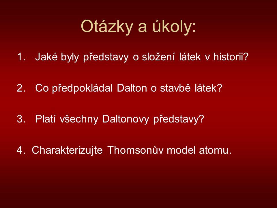 Otázky a úkoly: Jaké byly představy o složení látek v historii