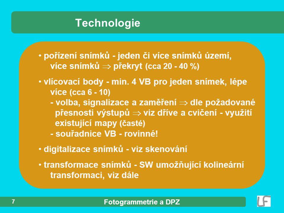 Technologie pořízení snímků - jeden či více snímků území, více snímků  překryt (cca 20 - 40 %)