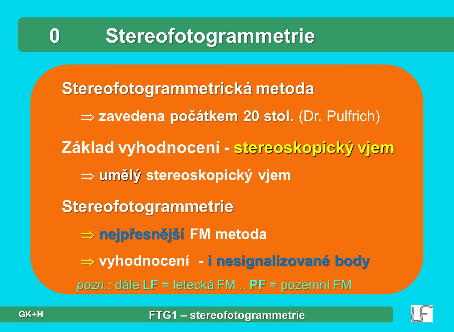 0 Stereofotogrammetrie