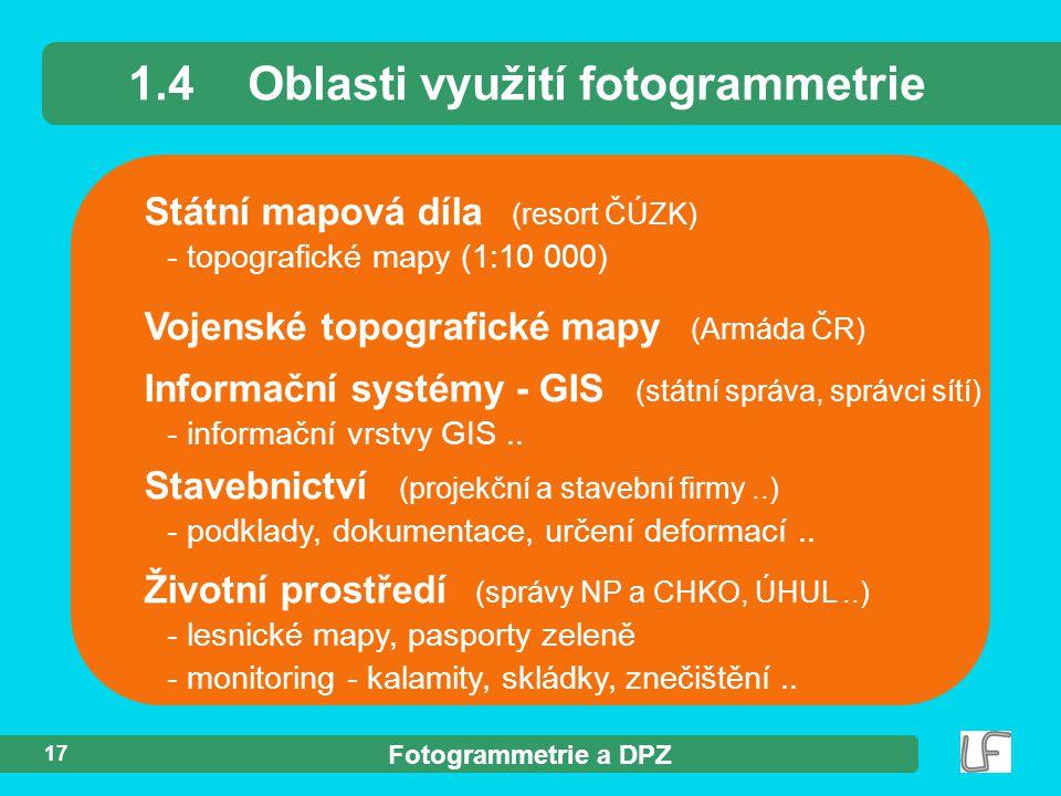 1.4 Oblasti využití fotogrammetrie