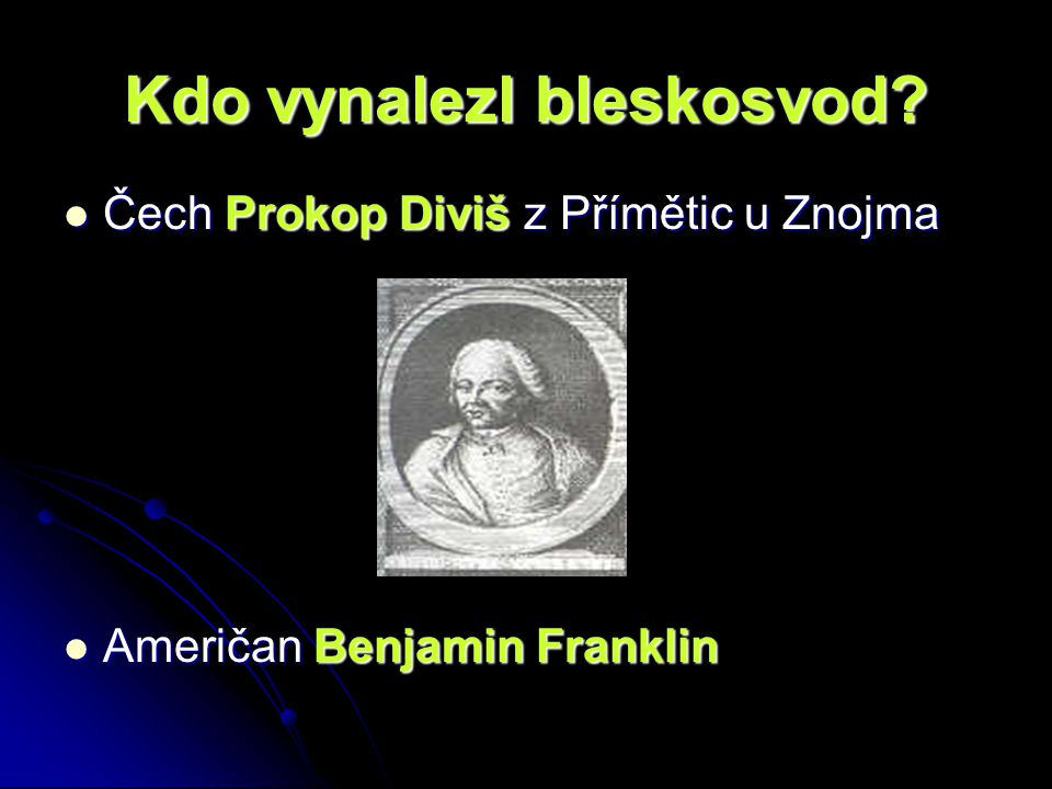 Kdo vynalezl bleskosvod