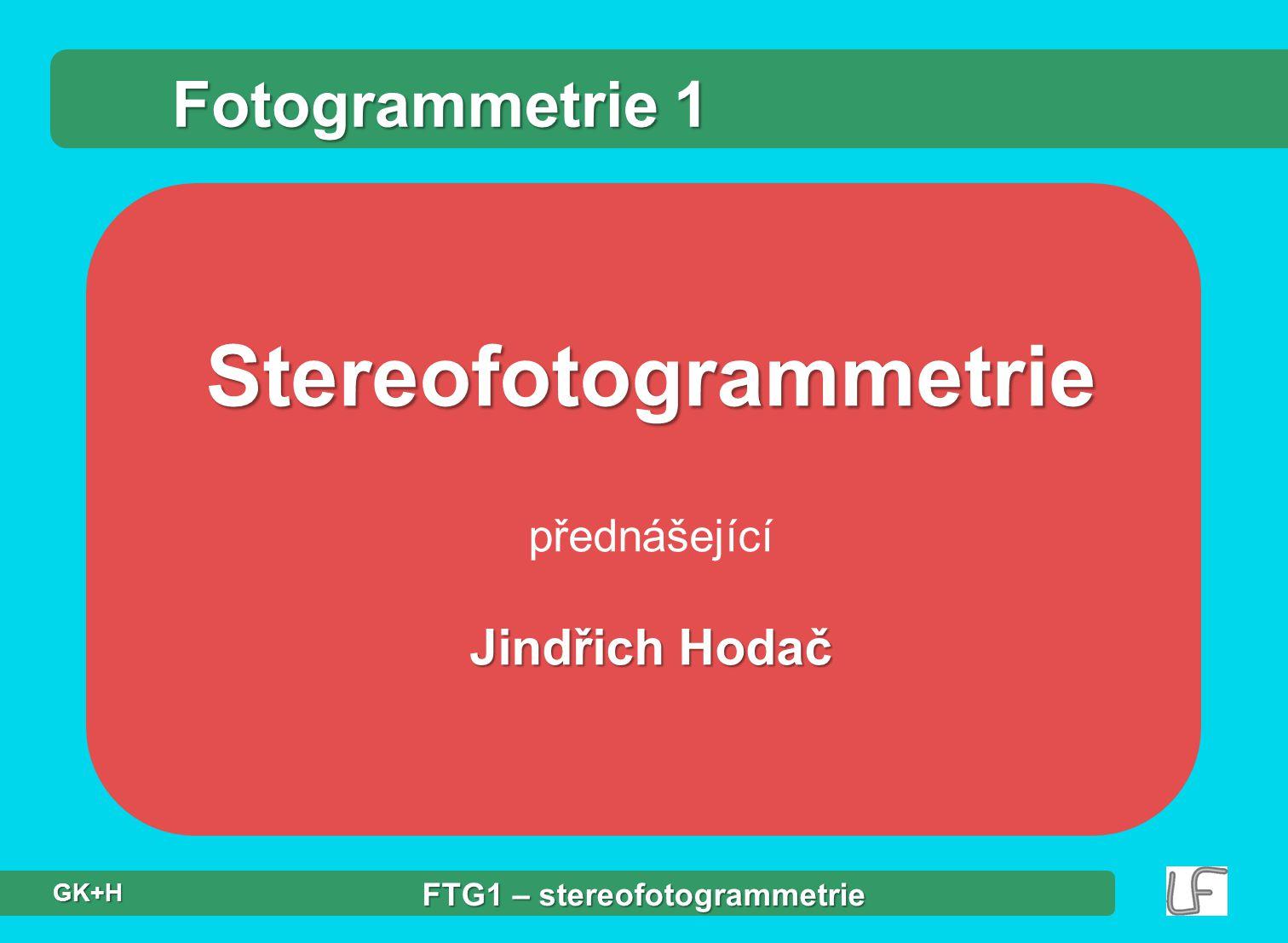 Stereofotogrammetrie FTG1 – stereofotogrammetrie