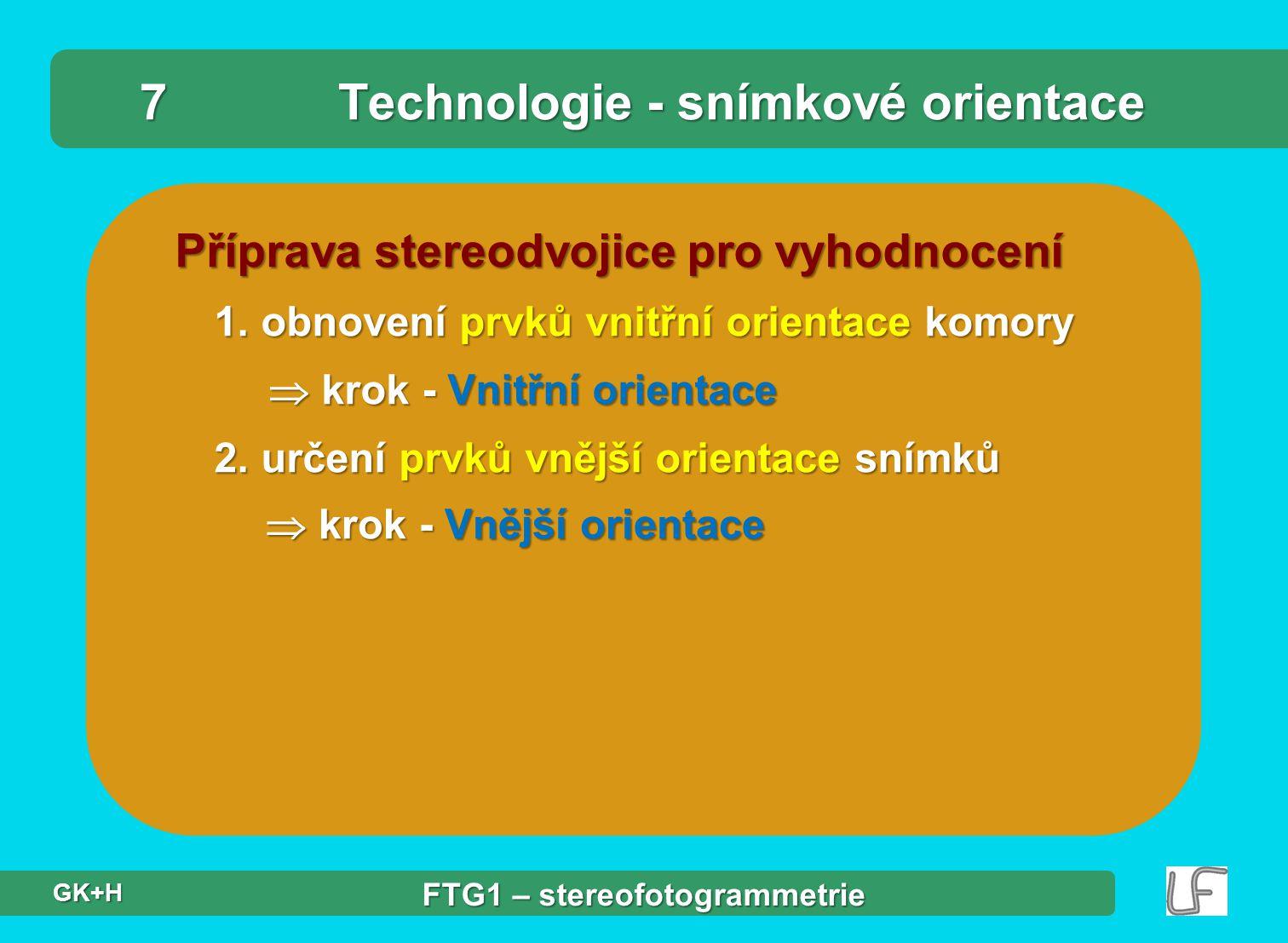 7 Technologie - snímkové orientace