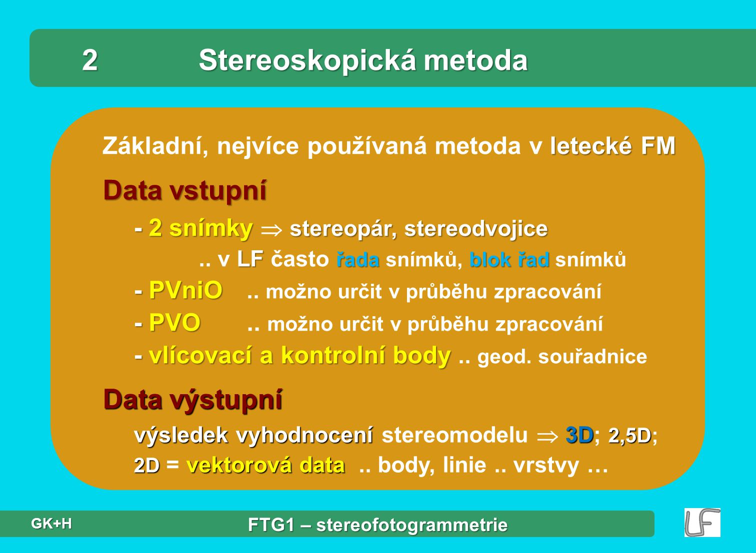 2 Stereoskopická metoda