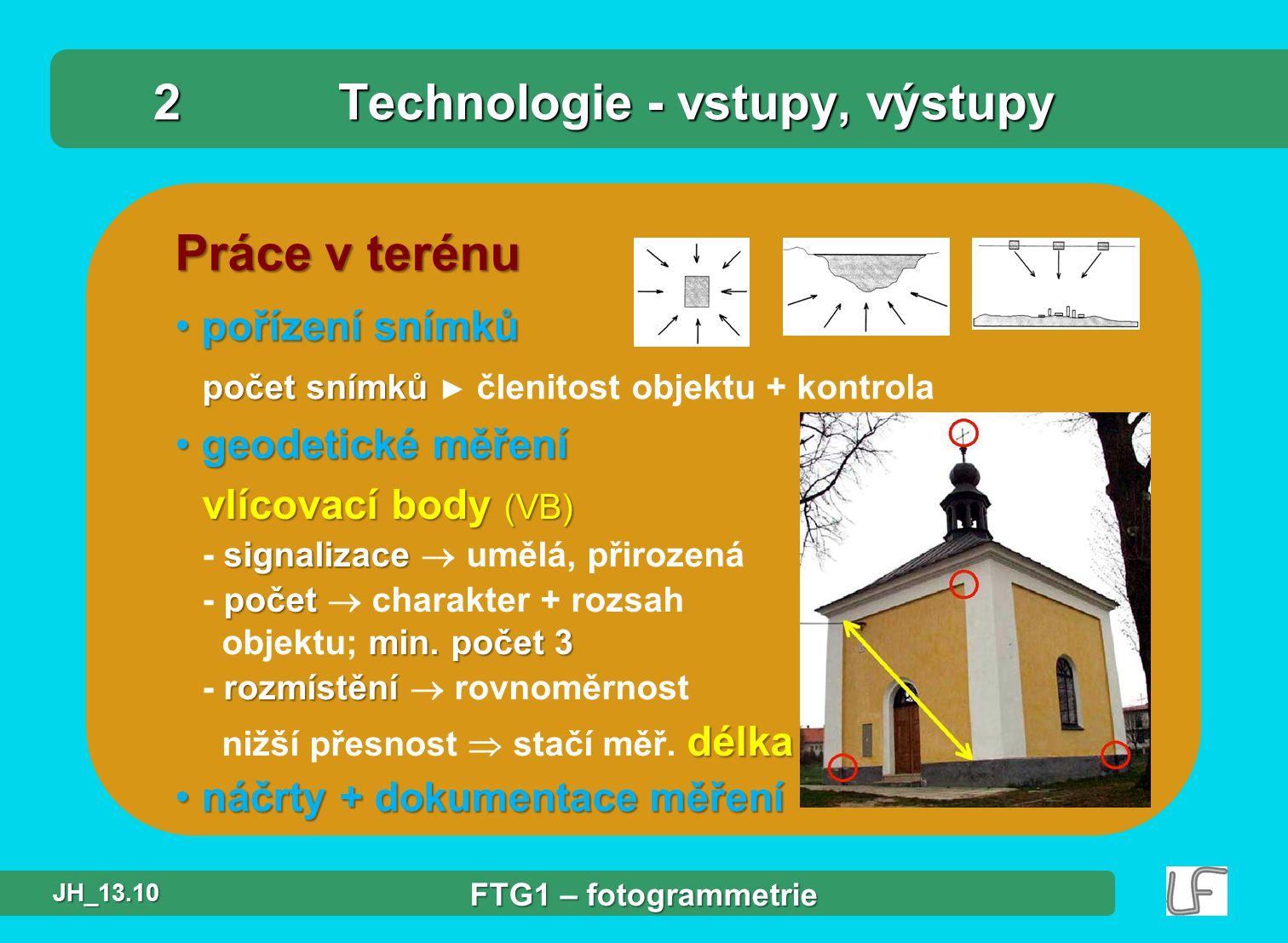 2 Technologie - vstupy, výstupy