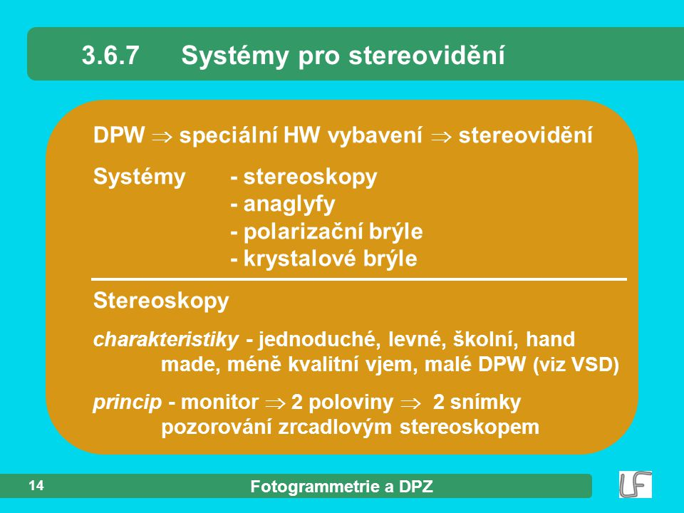 3.6.7 Systémy pro stereovidění