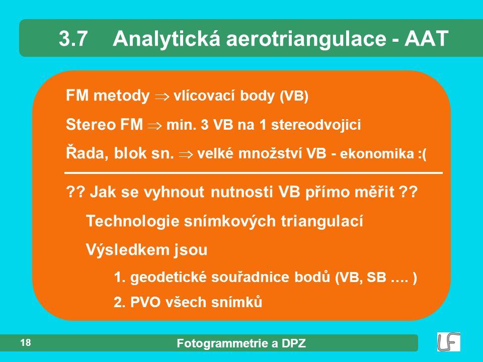 3.7 Analytická aerotriangulace - AAT