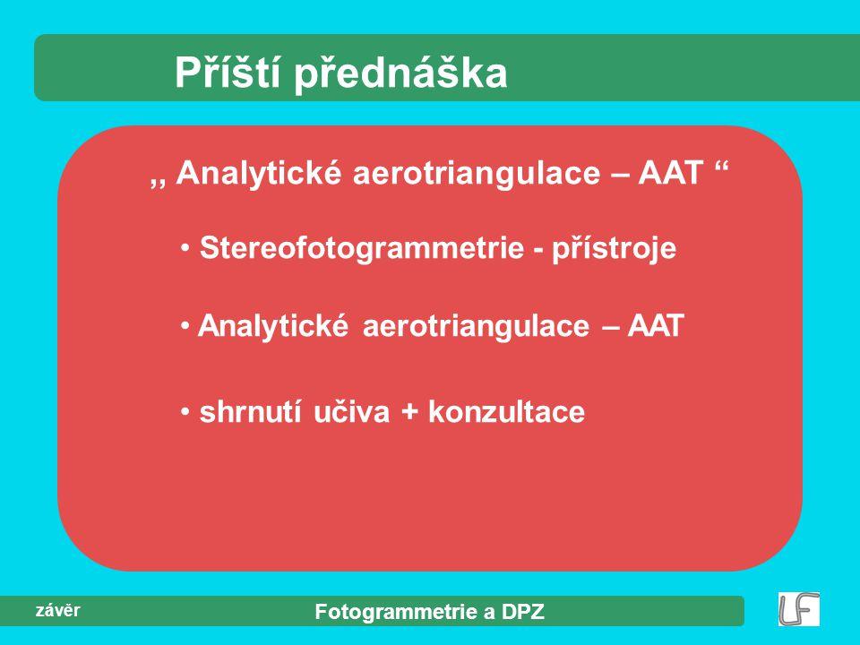 ,, Analytické aerotriangulace – AAT