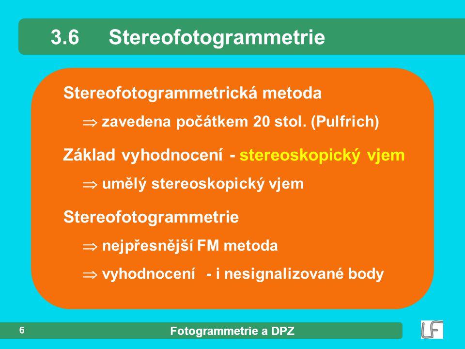 3.6 Stereofotogrammetrie