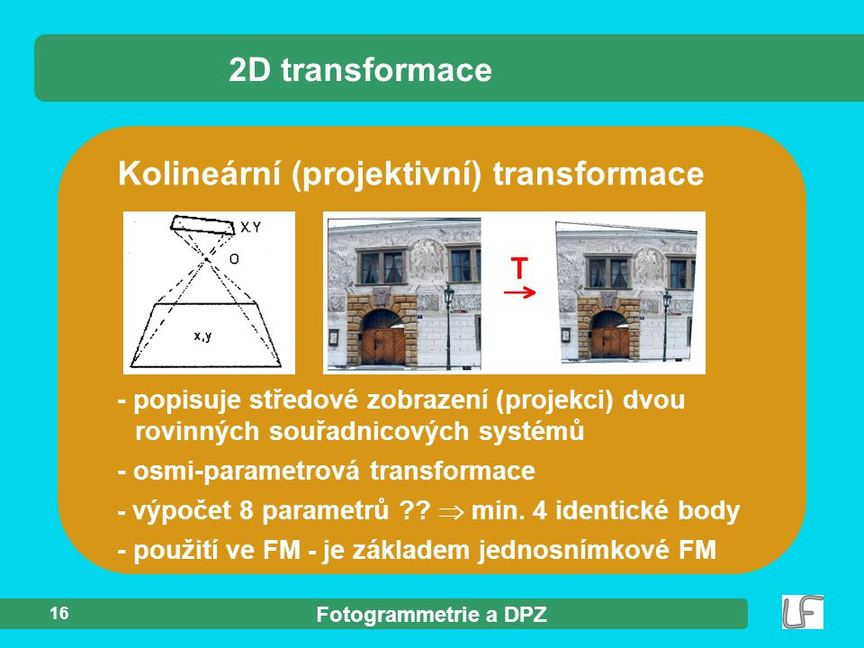 Kolineární (projektivní) transformace