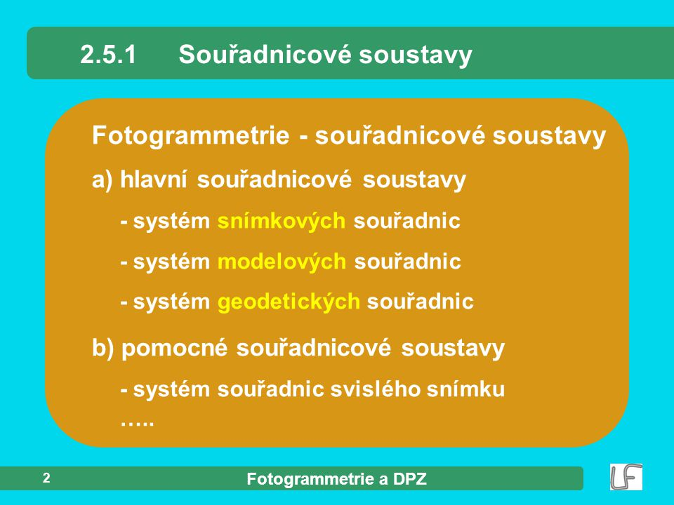 2.5.1 Souřadnicové soustavy