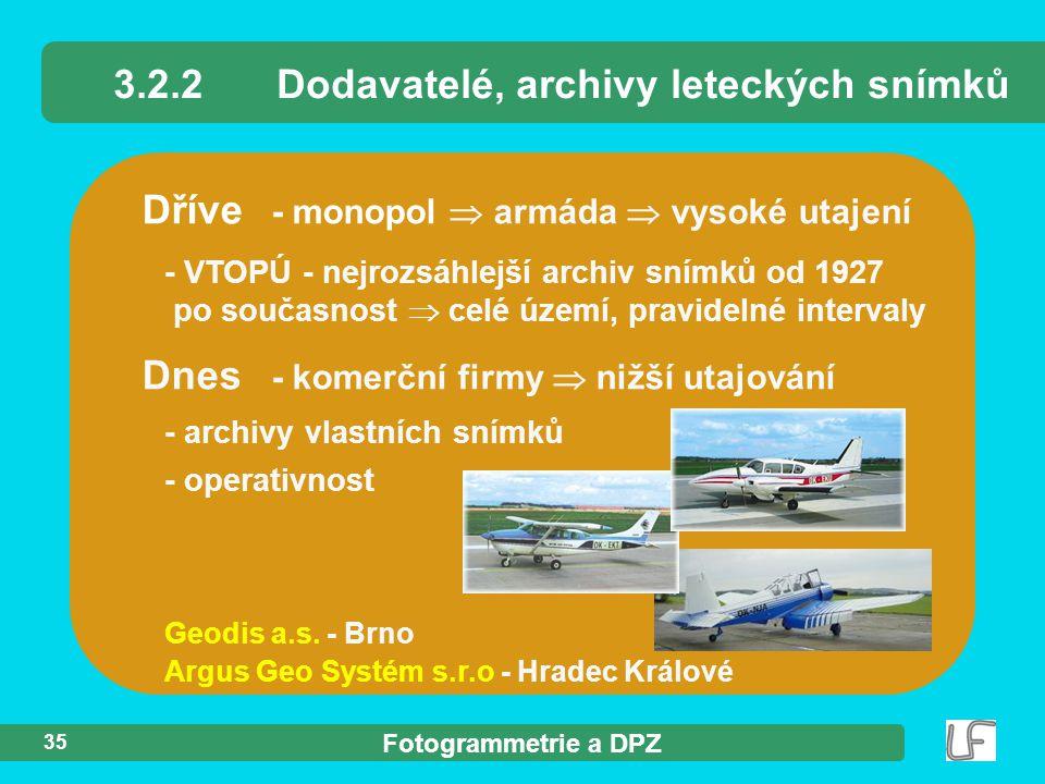 3.2.2 Dodavatelé, archivy leteckých snímků
