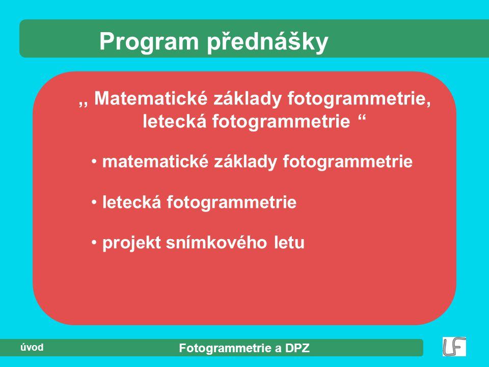 ,, Matematické základy fotogrammetrie, letecká fotogrammetrie