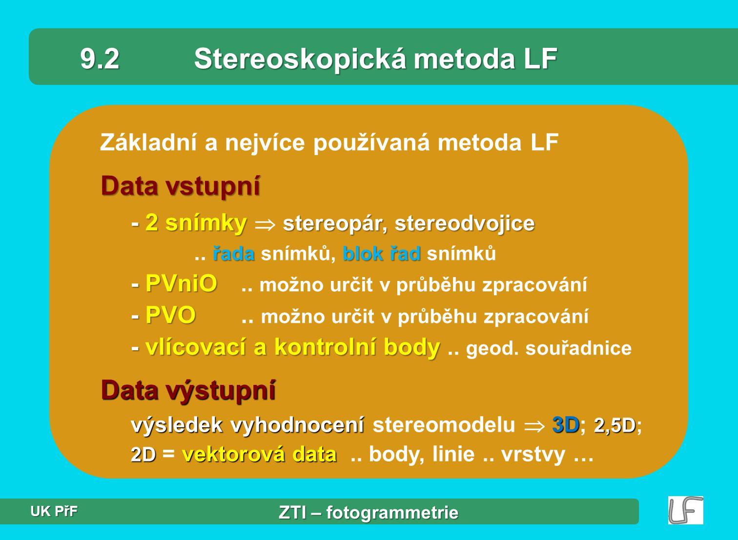 9.2 Stereoskopická metoda LF