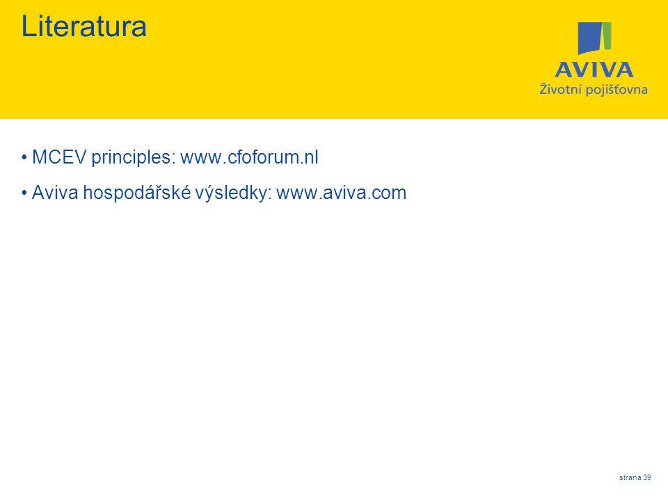 Literatura MCEV principles: www.cfoforum.nl
