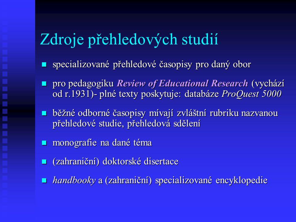 Zdroje přehledových studií