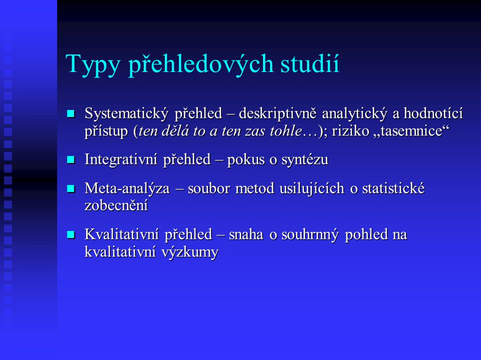 Typy přehledových studií