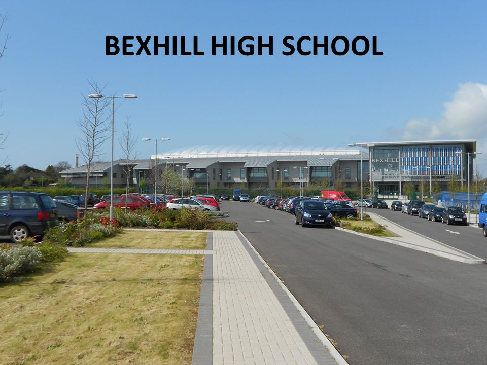 BEXHILL HIGH SCHOOL